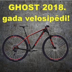 Ghost 2018. gada velosipēdu priekšpasūtījumi
